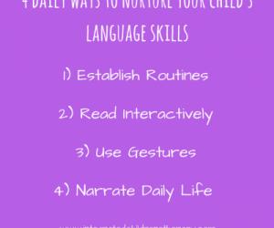 4 Ways to Nurture Your Child's Language Skills Every Day