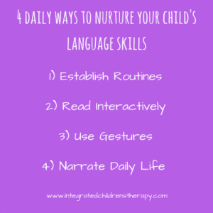 4 Ways to Nurture Your Child's Language Skills Every Day