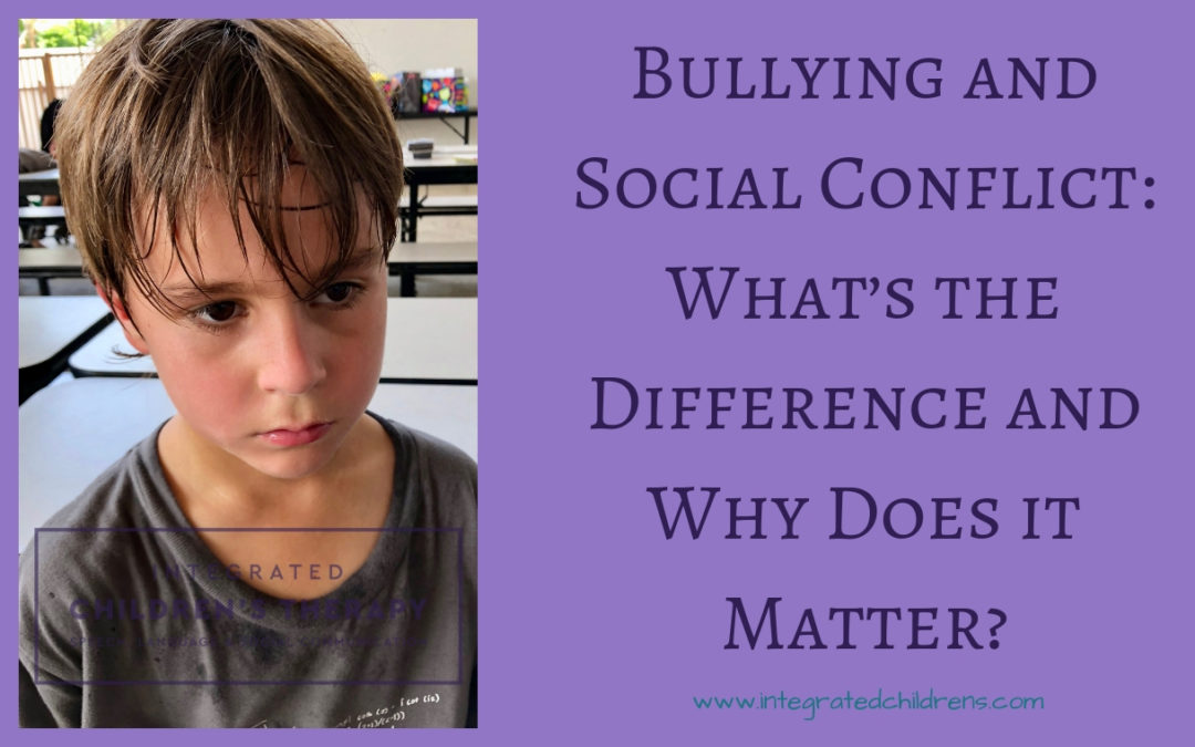 Bullying and Social Conflict: What's the Difference and Why Does it Matter?