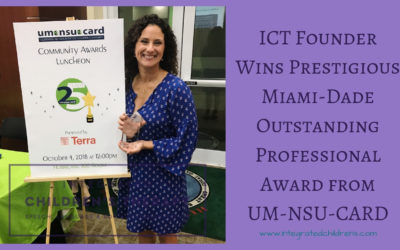 ICT Founder Wins Prestigious Miami-Dade Outstanding Professional Award from UM-NSU-CARD