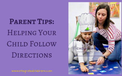 Parent Tips: Helping Your Child Follow Directions