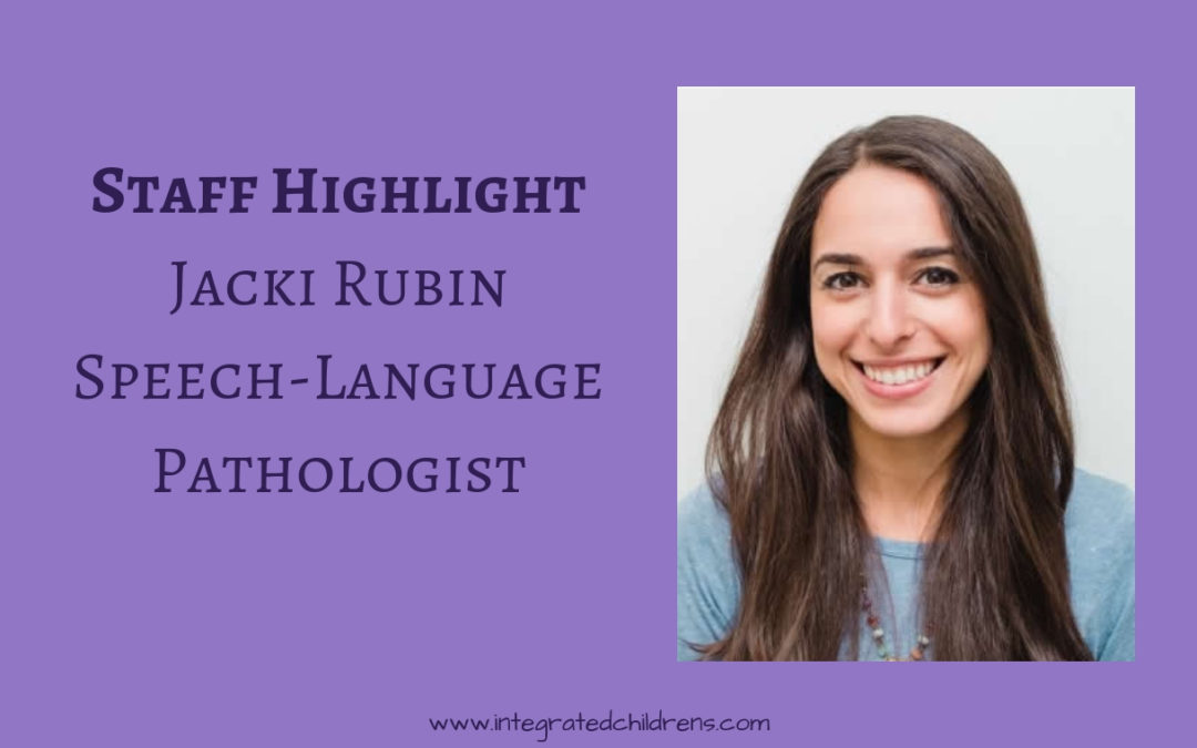 Staff Highlight: Jacki Rubin, Speech-Language Pathologist