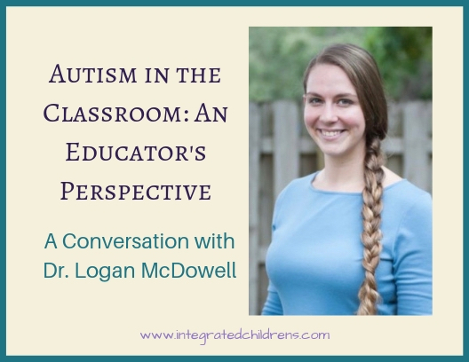 Autism in the Classroom: An Educator's Perspective