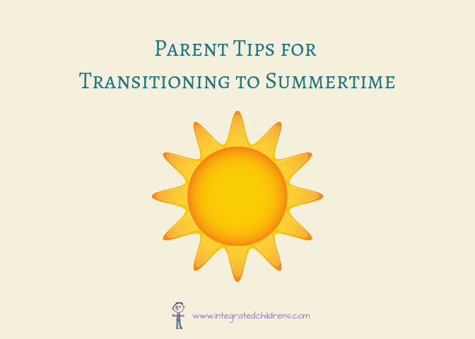 Parent tips for transitioning to summertime